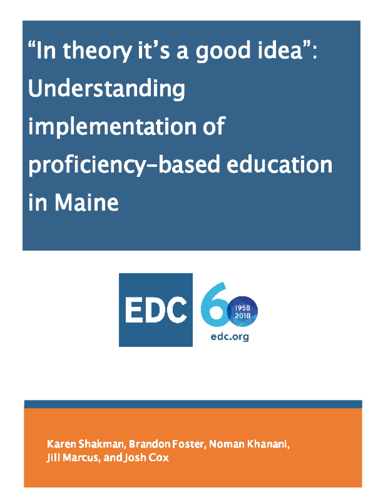 """In Theory It's a Good Idea"": Understanding Implementation of Proficiency-based Education in Maine"