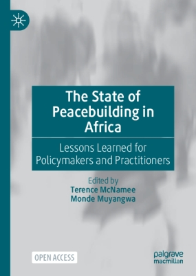The State of Peacebuilding in Africa: Lessons Learned for Policymakers and Practitioners