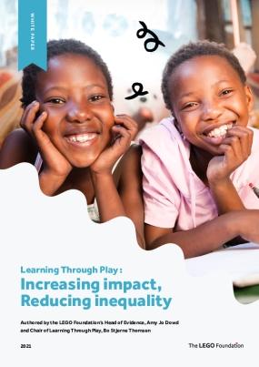 Learning Through Play: Increasing impact, Reducing inequality